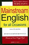 MAINSTREAM ENGLISH FOR ALL OCCASIONS