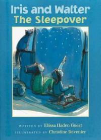 Iris and Walter : the sleepover