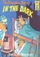 (The)Berenstain Bears in the Dark