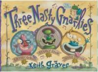 Three nasty gnarlies:featuring snooty Judy Butterfly