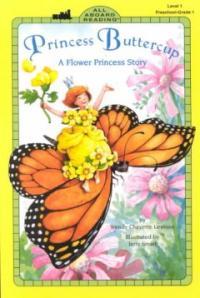 Princess buttercup : (a)flower princess story