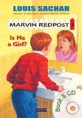 Marvin Redpost. 3, Is he a girl?