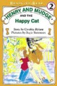 Henry and Mudge and the happy cat : the eighth book of their adventures