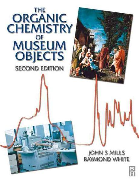 (The)organic chemistry of museum objects
