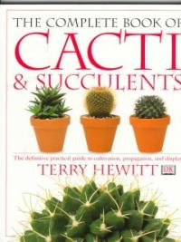 Complete Book of Cacti & Succulenst