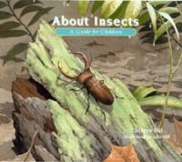 About insects : a guide for children