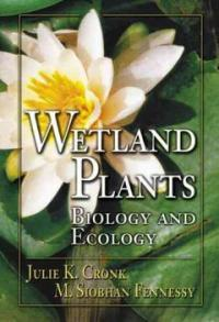Wetland plants : biology and ecology