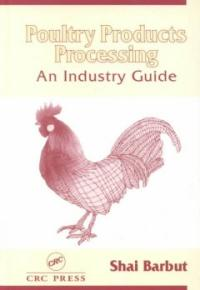 Poultry products processing : an industry guide