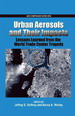 Urban aerosols and their impacts : lessons learned from the World Trade Center Tragedy