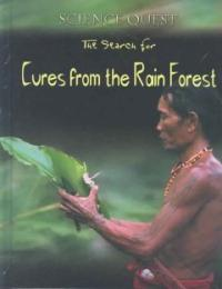 (The search for)cures from the rainforest