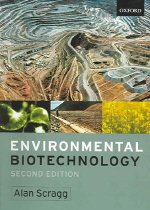 Environmental biotechnology : Alan Scragg