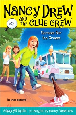 Nancy Drew and the clue crew. 2, Scream for ice cream