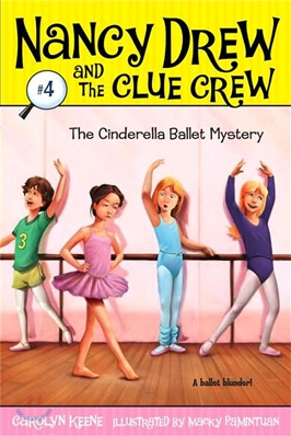 Nancy Drew and the clue crew. 4, the Cinderella ballet mystery