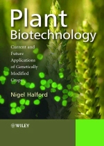 Plant biotechnology : current and future applications of genetically modified crops