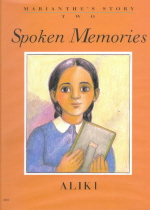 Marianthe's Story One : Painted Words;. Marianthe's Story Two : Spoken Memories