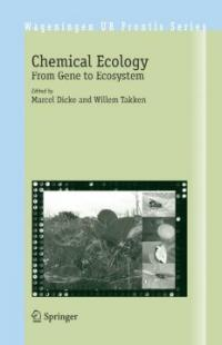Chemical ecology : from gene to ecosystem