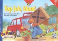 Top Job, Mom!