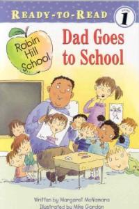 Robin Hill School : Dad Goes to School