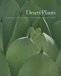Desert Plants : A curator's Instroduction to the Huntington Desert Garden