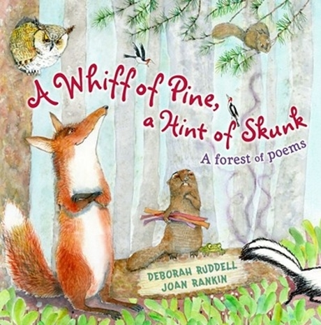 (A)Whiff of Pine, a Hint of Skunk : (A)Forest of Poems
