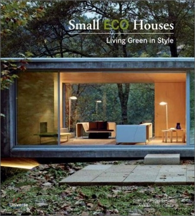 Small eco houses : living green in style