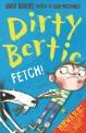 Dirty Bertie. [11]:, fetch!