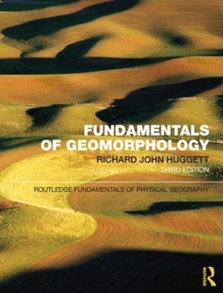 Fundamentals of geomorphology[electronic resource]