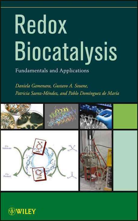 Redox biocatalysis :fundamentals and applications