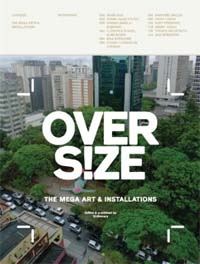 Over s!ze : the mega art & installations