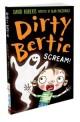 Dirty Bertie. [18]:, scream!