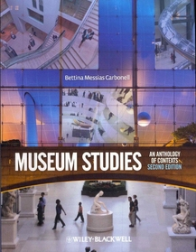 Museum studies :an anthology of contexts