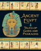 Ancient Egypt  : Tales of gods and pharaohs