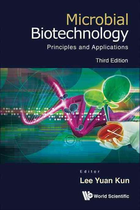 Microbial biotechnology :principles and applications
