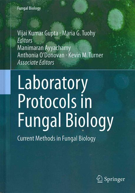 Laboratory protocols in fungal biology : current methods in fungal biology