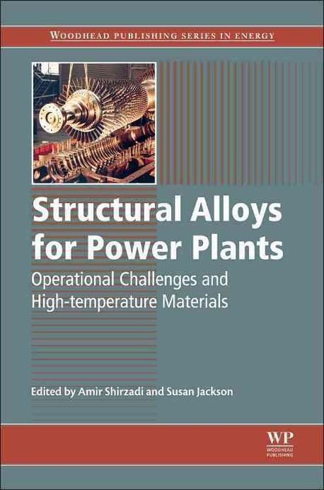 Structural alloys for power plants :operational challenges and high-temperature materials