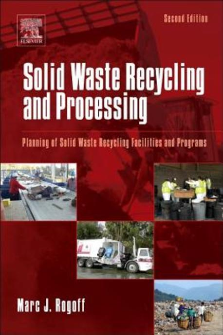 Solid waste recycling and processing :planning of solid waste recycling facilities and programs